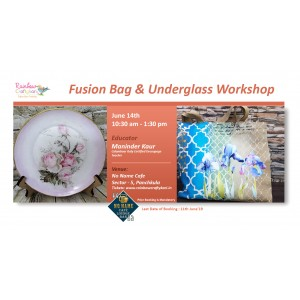 RCS - Fusion Bag and Underglass Decoupage Workshop - 14th June'19
