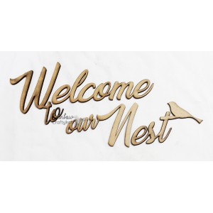 MDF Words - Welcome to Our Nest - 2inches - 1 Set